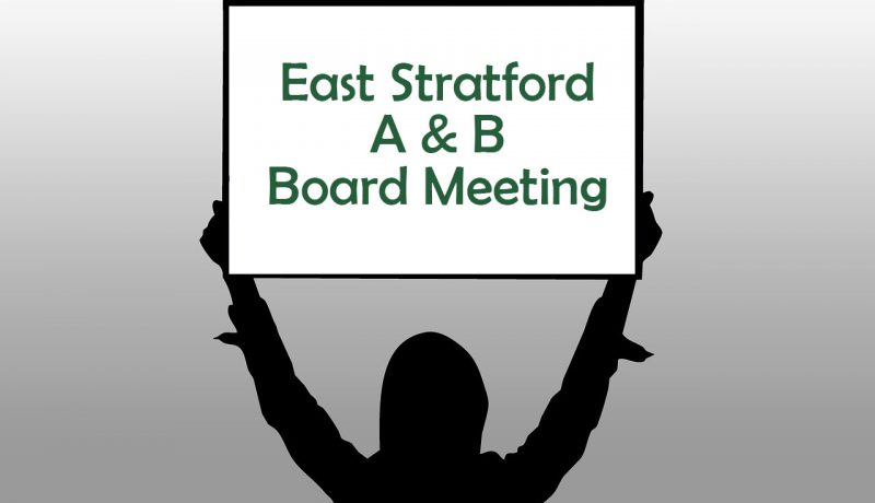 East Stratford A&B Board Meeting