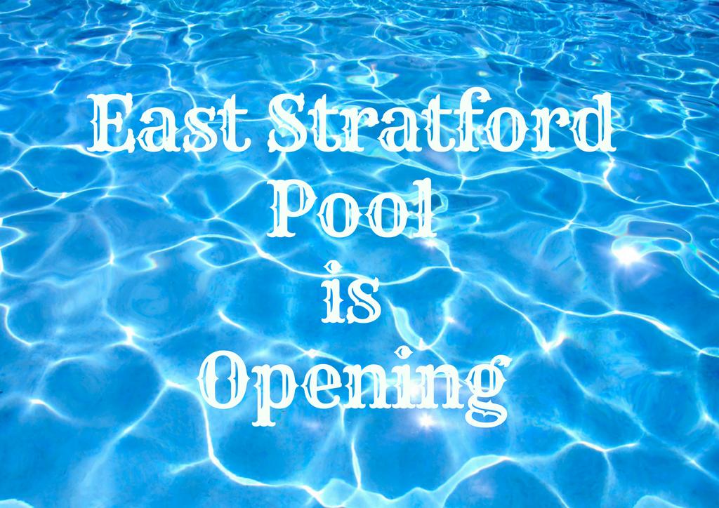 East Stratford Pool is Opening