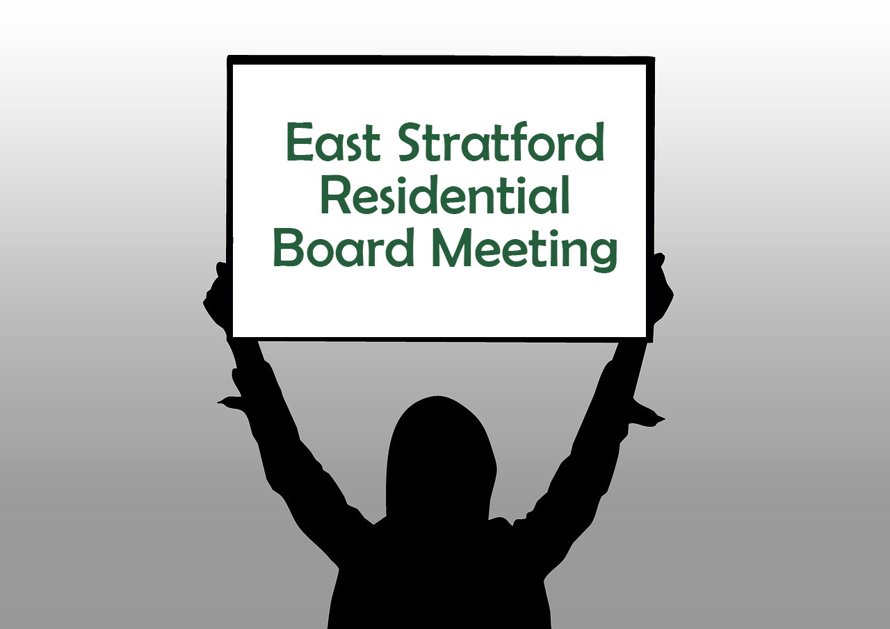 East Stratford Residential Board Meeting